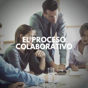El Proceso Colaborativo y una reunion de negocio