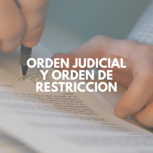 Orden Judicial y Orden de Restriccion con foto de perona firmando contrato